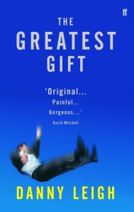 Danny Leigh - The Greatest Gift - First Book
