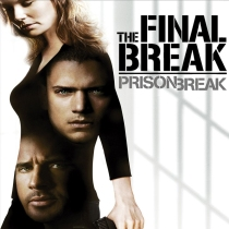 Prison Break Season 5 The Final Break