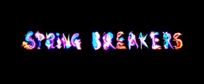 Spring Breakers Title Card Neon Poster Logo Harmony Korine, Benoît Debie, Ashley Benson, Vanessa Hudgens, Selena Gomez, Rachel Korine, James Franco